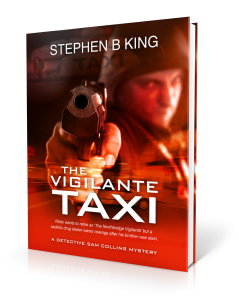 Vigilante Taxi by Stephen B King