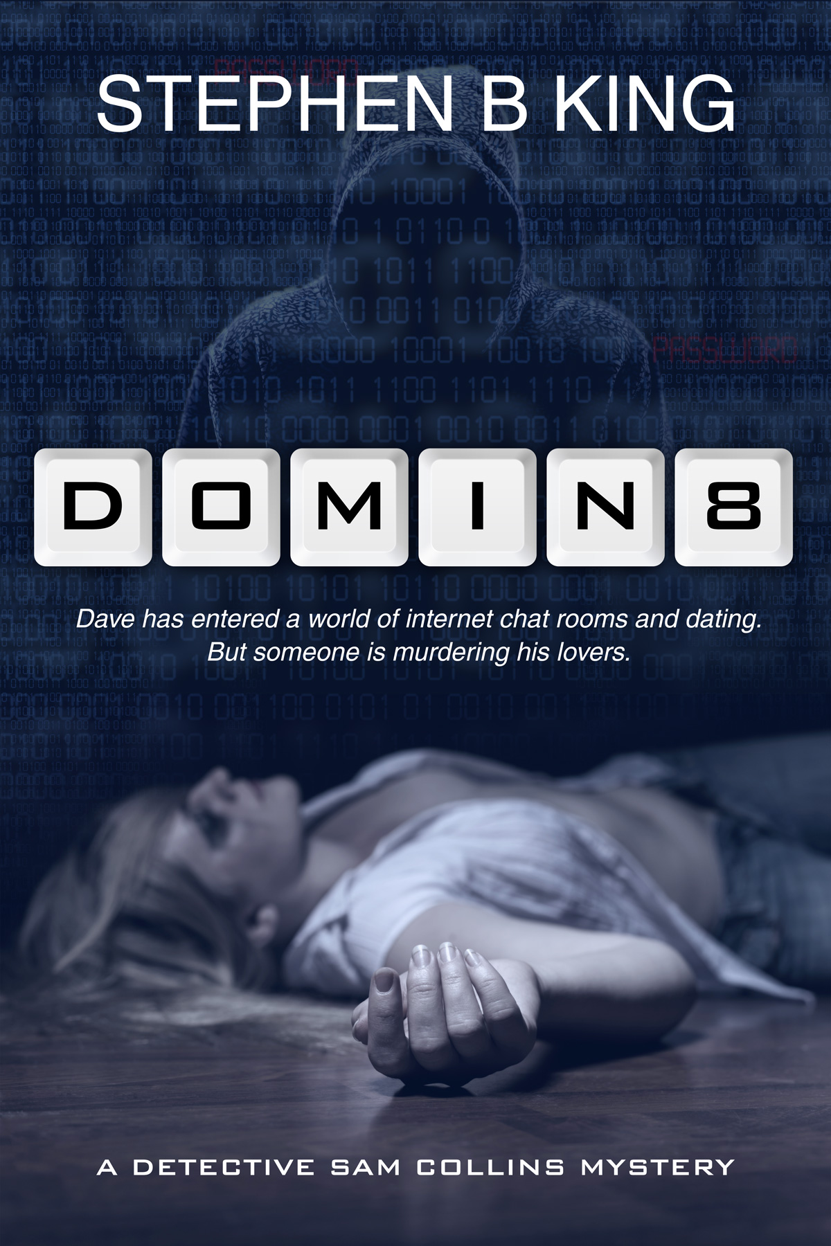 Domin8 by Stephen B King