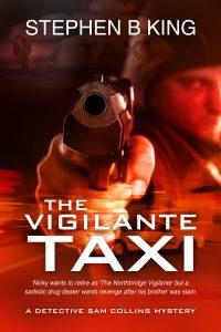 Vigilante Taxi by Stephen B King