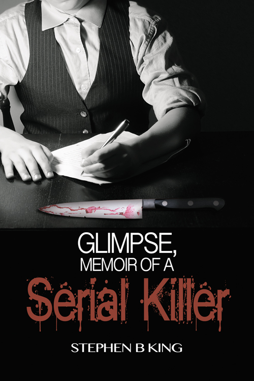 Some Goodreads reviews for Glimpse, Memoir of a Serial Killer (now on Audio too)